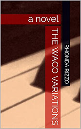 The Waco Variations, a novel