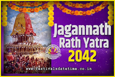 2042 Jagannath Rath Yatra Pooja Date and Time, 2042 Puri Ratha Yatra Calendar