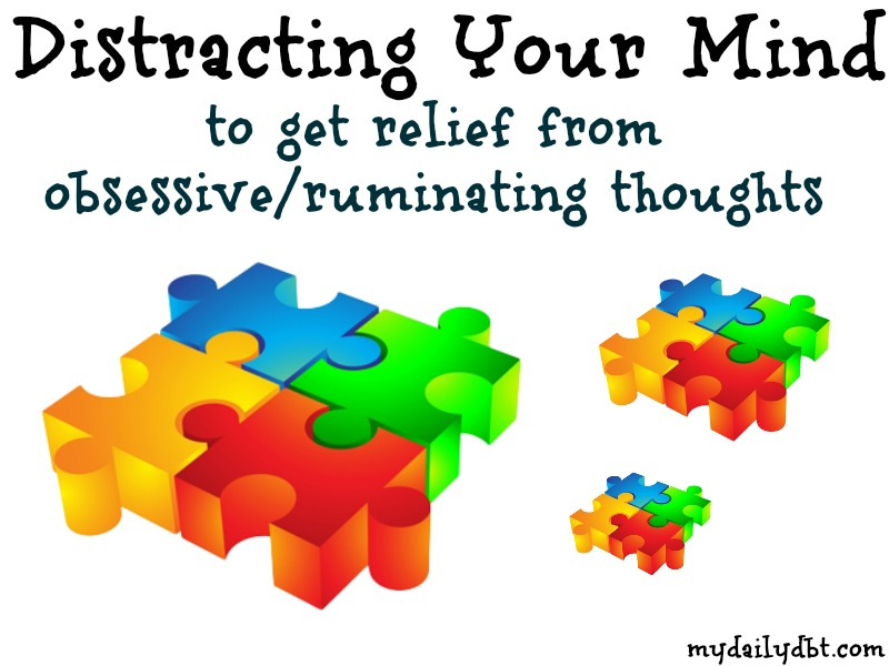 Mydailydbt Dbt Skill Distracting For Relief Of
