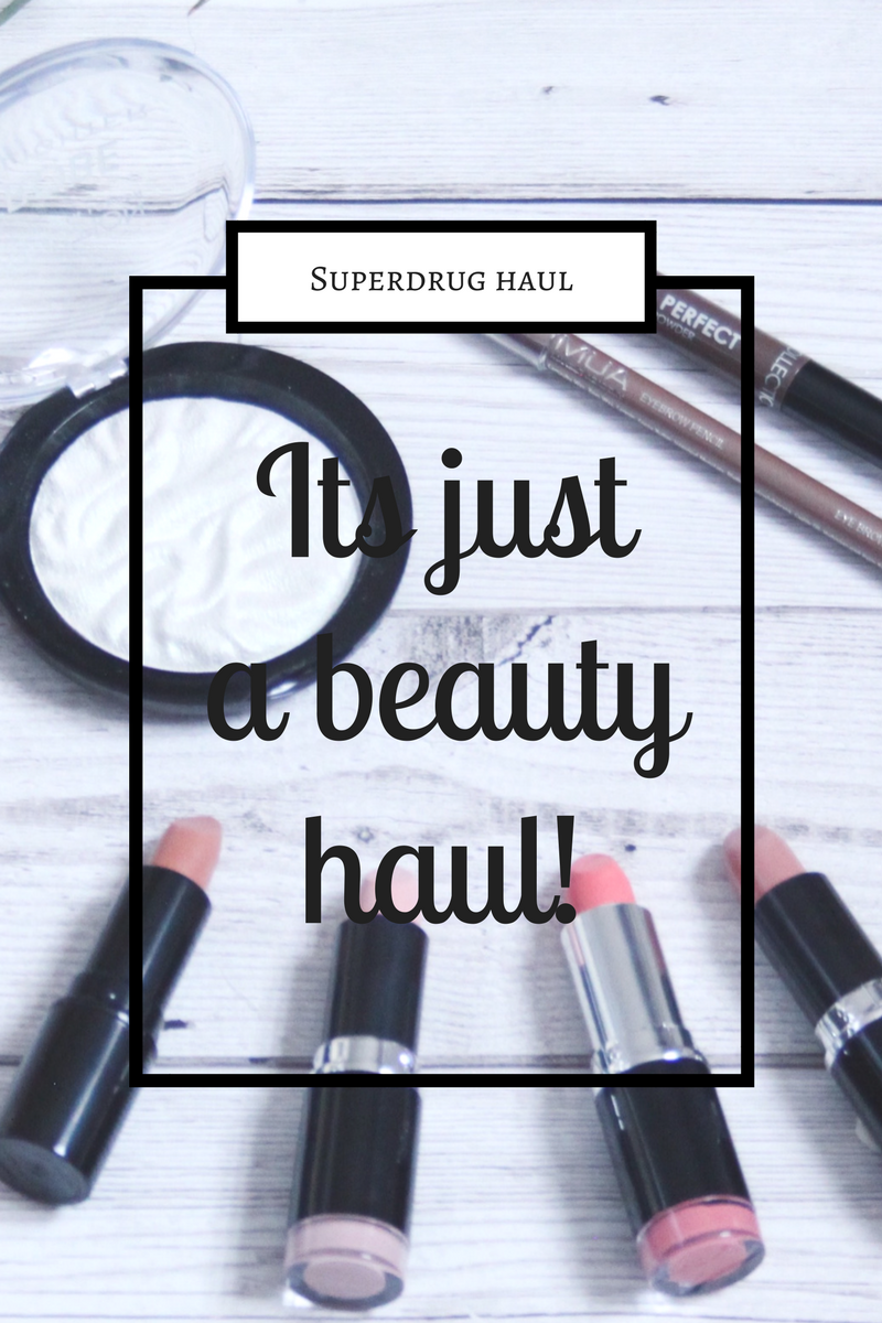 Superdrug Beauty Haul