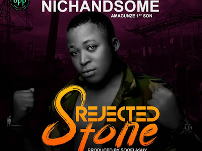 Download music:- Nichandsome - Rejected Stone