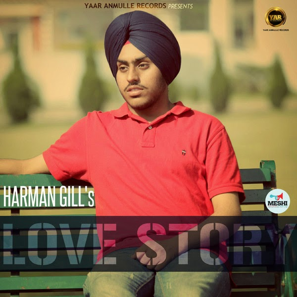 Marjaani Harman Gill: Love Story By Harman Gill Lyrics And HD Video