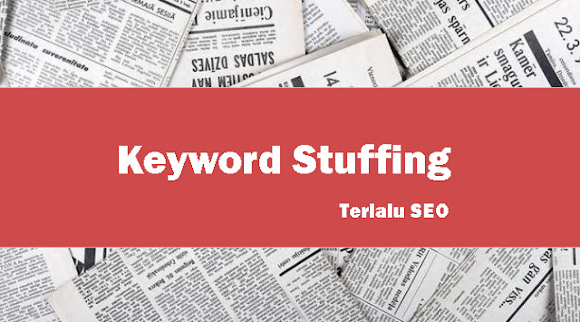 pengertian keyword stuffing