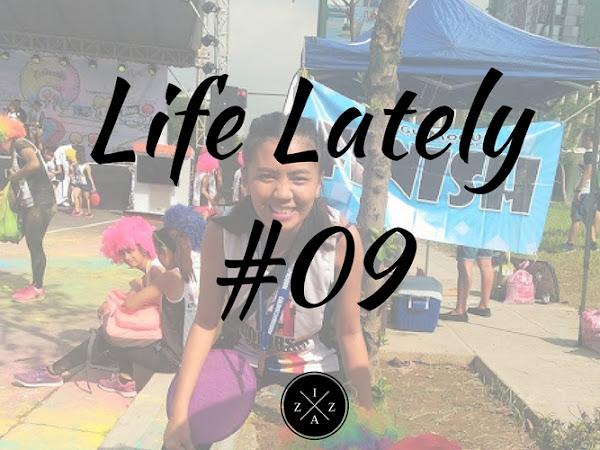 Life Lately #009