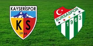 Kayserispor - Bursaspor Canli Maç İzle 26 Ocak 2019