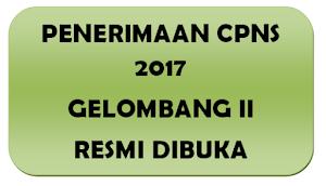 Berita Update Pemerintah Membuka Tes CPNS 2017 Gelombang Kedua