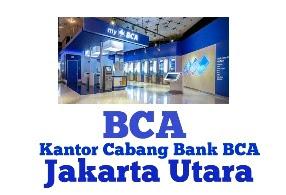 Kantor Cabang Bank BCA Jakarta Utara
