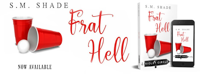 [Tour] FRAT HELL by SM Shade @authorSMShade @BookSmacked #Review #TheUnratedBookshelf
