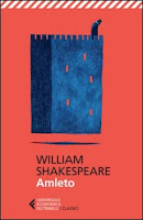 william shakespeare amleto feltrinelli recensione