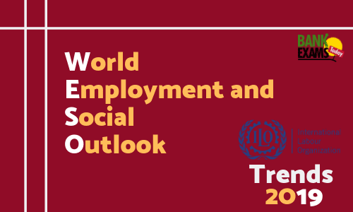 World Employment and Social Outlook Trends 2019