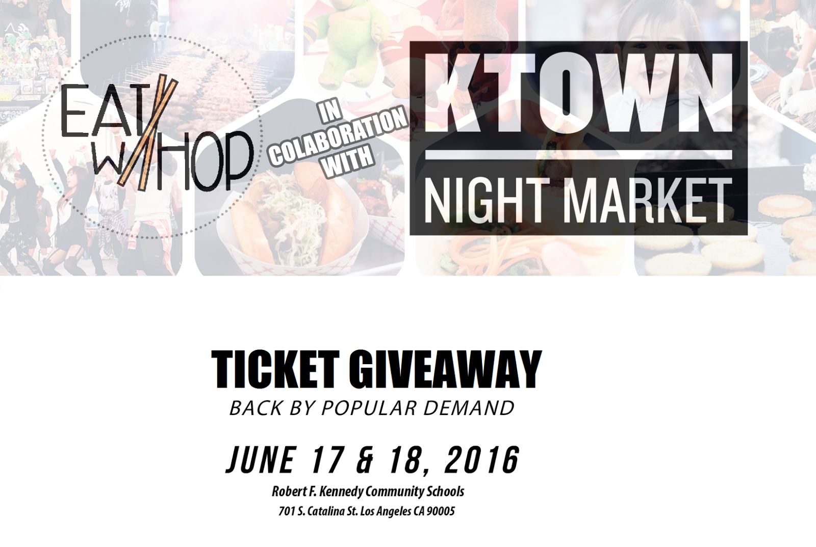 KTOWN NIGHT MARKET IS BACK BY POPULAR DEMAND JUNE 17-18 (TICKET GIVEAWAY)