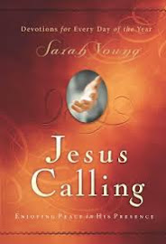 The Jesus Calling Is A Very Scary Devotional