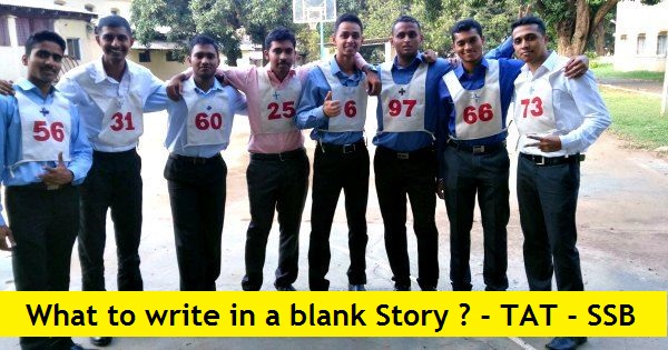 What to write in a blank Story ? - TAT - SSB