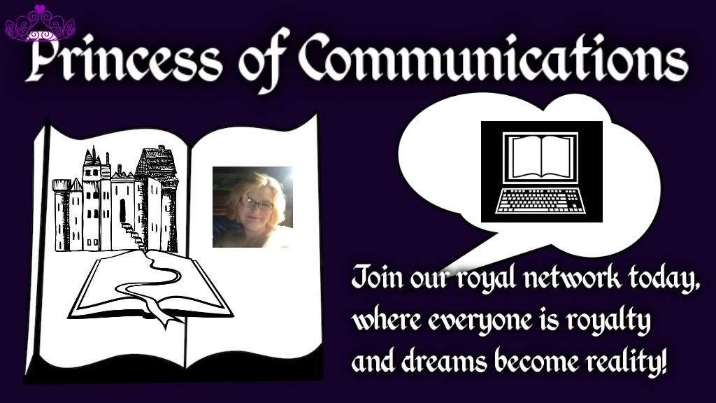 Princess of Communications & The Royal Network