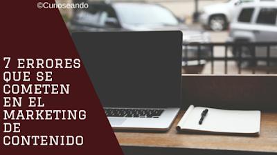 7-errores-que-se-cometen-en-el-marketing-de-contenido