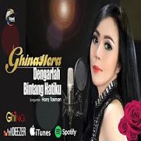 Ghinahera - Dengarlah Bintang Hatiku