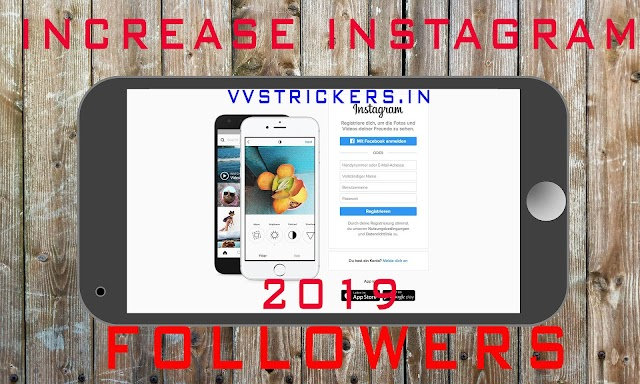 Ways To Increase Instagram followers In 2019
