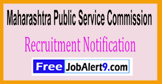 MPSC Maharashtra Public Service Commission Recruitment Notification 2017 Last Date 06-06-2017