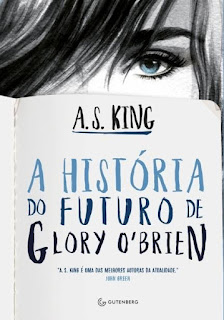 |Resenha| A História do Futuro de Glory O'Brien - A.S.King