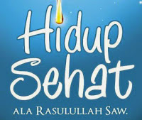 tips hidup sehat muhammad SAW