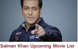 Latest*} {New**} SALMAN KHAN Upcoming Movie List 2017 ,2018, 2019 ...