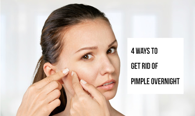 4 Ways to Get Rid of Pimple Overnight