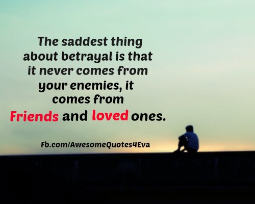 Friend Betrayal: Awesome Quotes