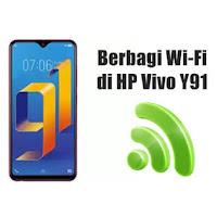 Cara Berbagi Wi-Fi Lewat HP Vivo Y91