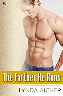 The Farther He Runs: A Kick Novel by Lynda Aicher