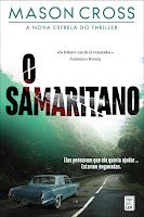 http://livrosemarcadores.blogspot.pt/2017/02/opiniao-o-samaritano-de-mason-cross.html