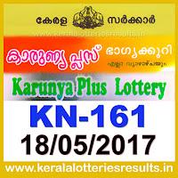Keralalotteries, kerala lottery, keralalotteryresult, kerala lottery result, kerala lottery result live, kerala lottery results, kerala lottery today, kerala lottery result today, kerala lottery results today, kerala lottery result 18 5 2017 karunya-plus lottery kn 161