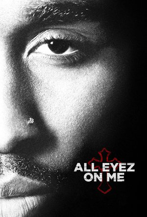 Poster All Eyez on Me 2017