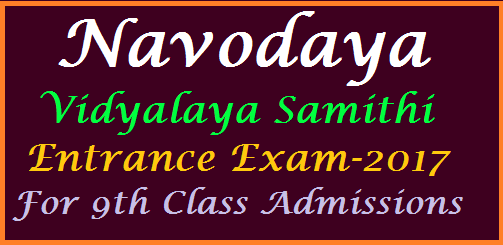 Applications are invited for admission to Class IX of Jawahar Navodaya Vidyalayas of the District, against the vacant seats, which are available during the academic year 2017-18.   The admission is through an All India Test to be conducted on  Saturday,    24th June 2017 at 10.00 hrs. in Jawahar Navodaya Vidyalaya of the district concerned. The medium of test is English/Hindi. jnvs-navodaya-entrance-test-for-9th-class-download-application-nvhq-org