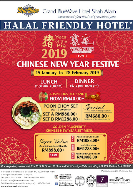 CHINESE NEW YEAR 2019 @ TUNG YUEN CHINESE RESTAURANT GRAND BLUEWAVE HOTEL SHAH ALAM