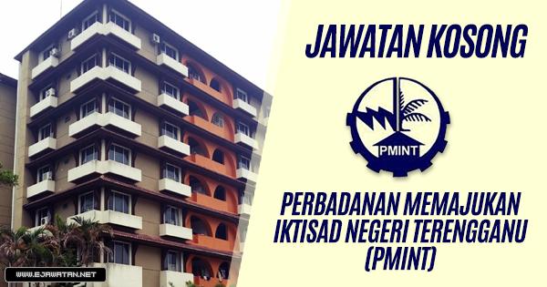 jawatan kosong di Perbadanan Memajukan Iktisad Negeri Terengganu (PMINT) 2019