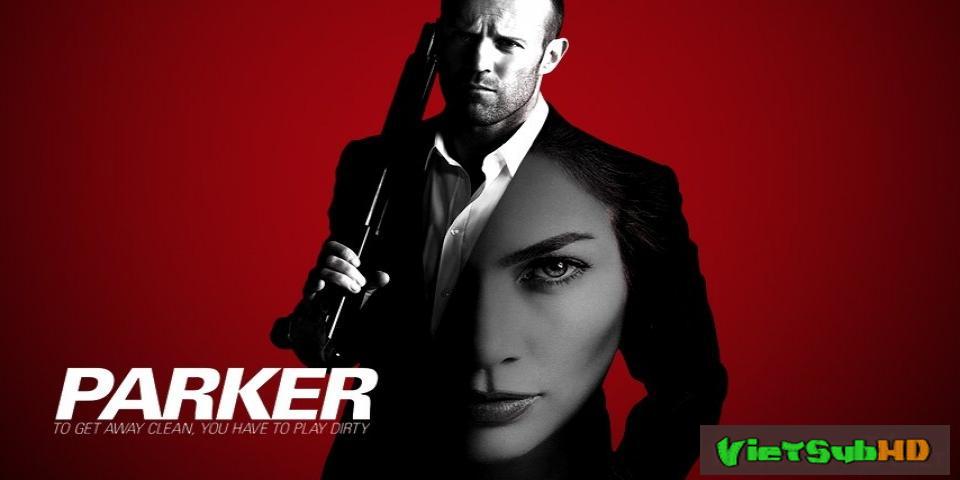 Phim Tay Trộm Chuyên Nghiệp Parker VietSub HD | Parker 2013
