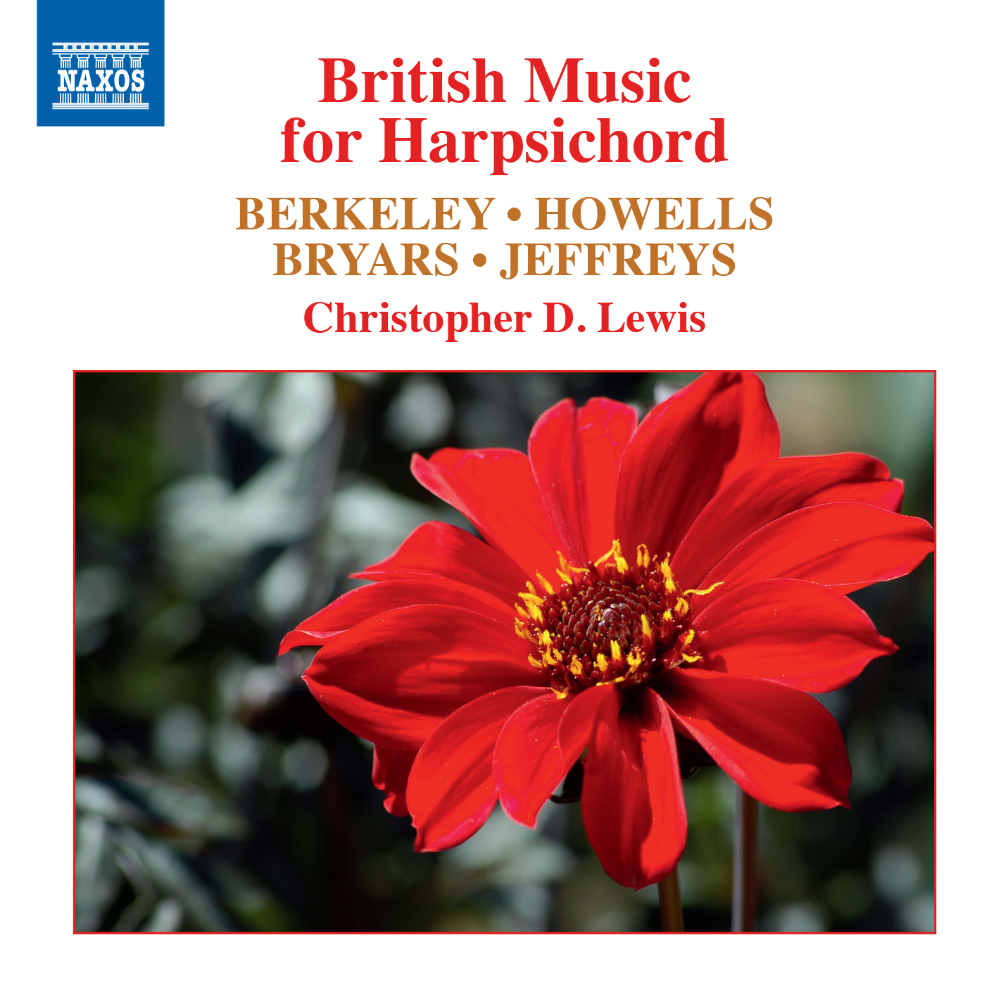IN REVIEW: Berkeley, Bryars, Howells, & Jeffreys - BRITISH MUSIC FOR HARPSICHORD (NAXOS 8.573668)