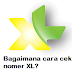 Cara Cek Nomor XL Terbaru Mudah dan Gampang Oktober 2016