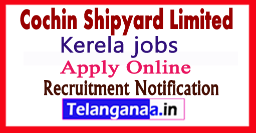 Cochin Shipyard Recruitment Notification