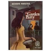 Katherine Mansfield La garden-party et autres nouvelles Le Livre de Poche