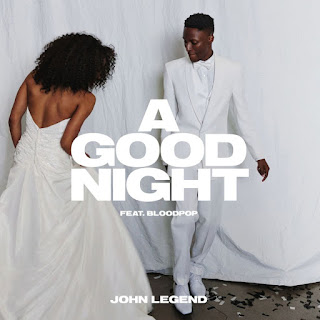 John Legend & Bloodpop – A Good Night
