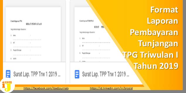 Format Laporan Pembayaran Tunjangan TPG Triwulan I Tahun 2019