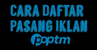 Cara Daftar POPTM Terbaru
