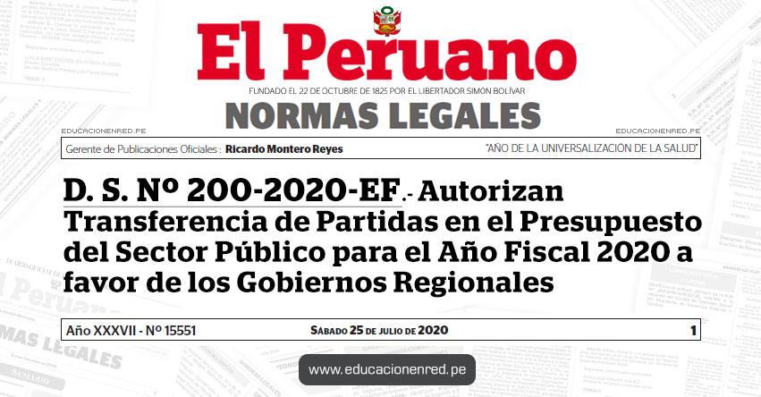 D. S. Nº 200-2020-EF.- Autorizan Transferencia de Partidas en el Presupuesto del Sector Público para el Año Fiscal 2020 a favor de los Gobiernos Regionales