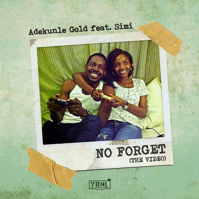 Adekunle Gold Ft. Simi – No Forget