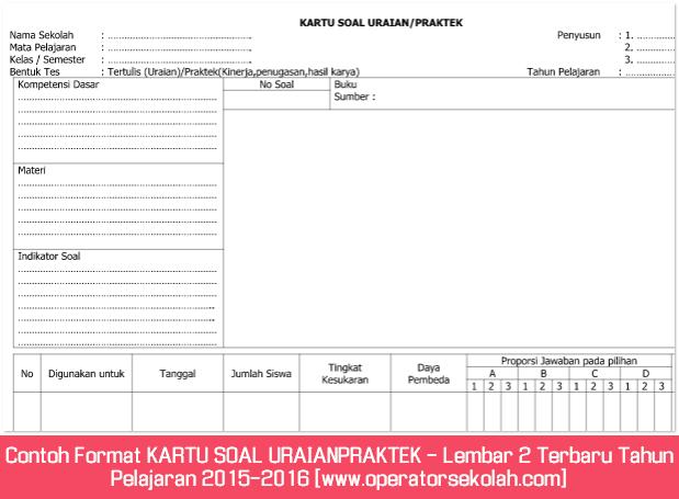 Contoh Format KARTU SOAL URAIAN PRAKTEK - Lembar 2 Terbaru Tahun Pelajaran 2015-2016 [www.operatorsekolah.com]