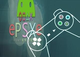 Download ePSXe Emulator PS1 v2.0.7 Apk , BIOS, Plugin For Android Terbaru Beserta Cara Setting