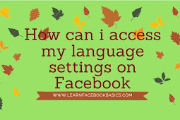 How can i access my Facebook language settings?