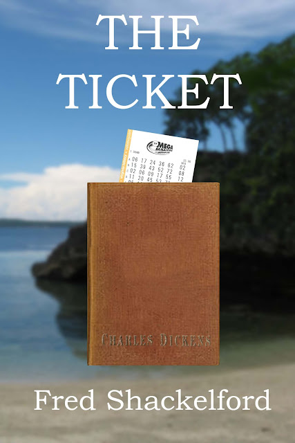 The Ticket by Fred Shackelford (Book Spotlight and Giveaway!)