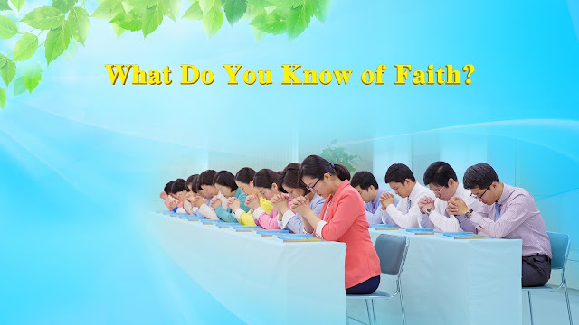 Almighty God, Eastern Lightning, the church of Almighty God, Faith, word,Truth,